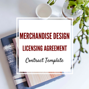 Contract Template: Merchandise Design License Template