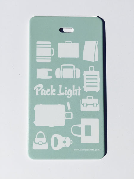 Pack Light Luggage Tag