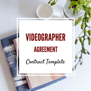 Contract Template: Videographer Agreement Template
