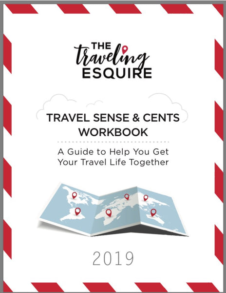 The Traveling Esquire Travel Sense & Cents Workbook