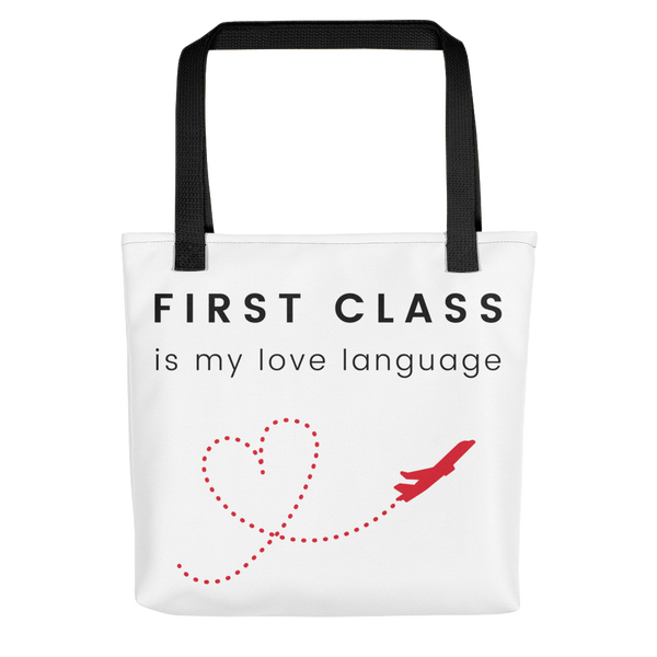 First Class is My Love Language Tote