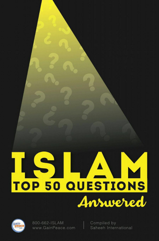 ISLAM - Top 50 Questions - Answered
