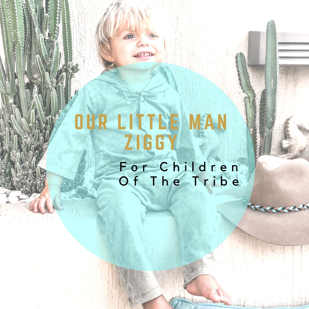 Our Ziggy | As Featured by Children of the Tribe
