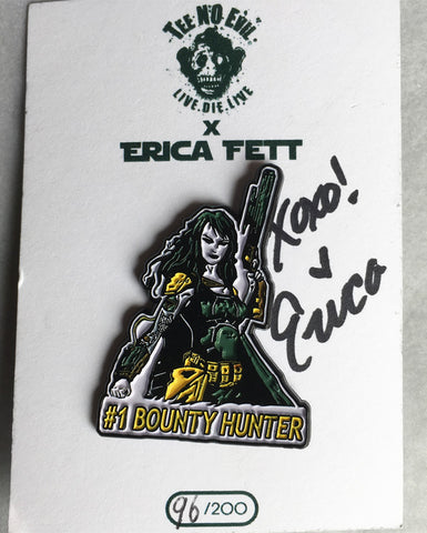 Erica Fett Limited Edition Pin