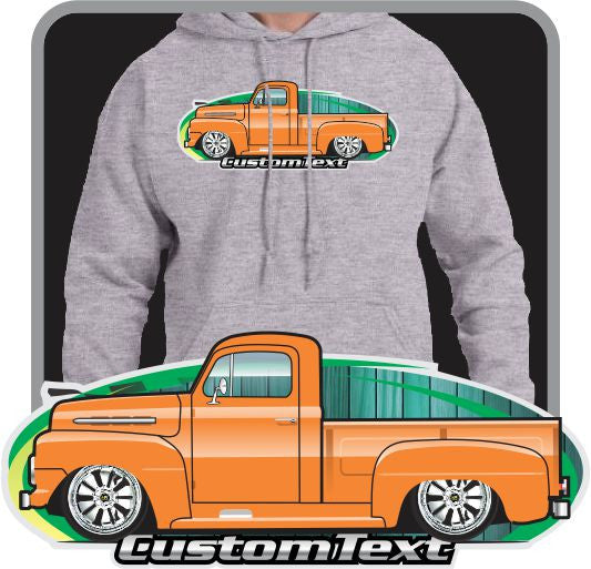 Custom Art Hoodie 51 52 1951 1952 Ford Truck F-1 F1 F-2 F-3 Pickup