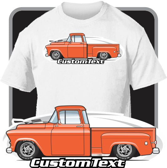 Custom Art T-Shirt for 55-57 Chevy Chevrolet GMC 3100 Apache Stepside Cameo Pickup Truck