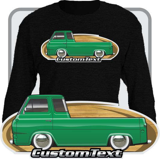 Custom Art Long sleeve Shirt 1961 61 1962 62 1963 63 1964 64 1965 65 1966 66 67 1967 Ford E-Series Econoline Mercury Camper Pickup 5 window Truck