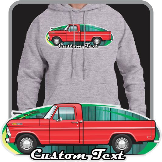 Custom Art Hoodie 1967 1968 1969 67 68 69 Ford Truck F-100 302 Windsor V8 Custom Cab Pickup Long Bed Explorer Special Ranger XLT