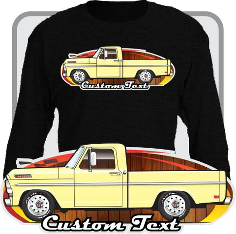 Custom Art Long Sleeve 67 1967 68 1968 1969 69 F-100 Pickup short Bed Truck not affiliated w ford