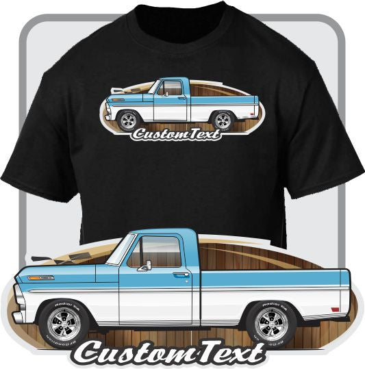 Custom Art T-Shirt 1967 1968 1969 67 68 69 Ford F-100 302 Windsor V8 Custom Cab Pickup Truck short Bed Explorer Special Ranger XLT