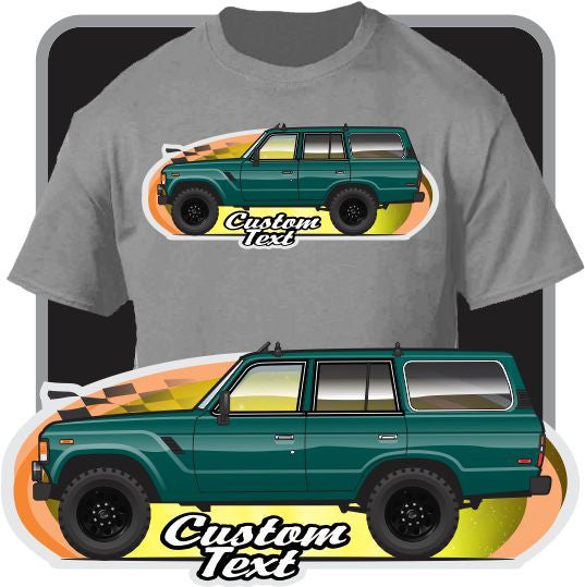 Custom Art T-Shirt 1980 81 82 83-1989 Toyota Land Cruiser FJ60 60 series FJ Truck