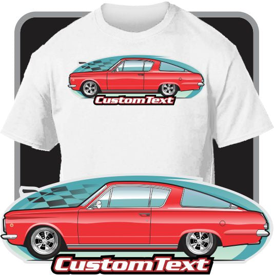 Custom Car Art T-shirt 64 1964 65 1965 66 1966 Plymouth Barracuda Formula S 273 225 170 drag Racing pro street machine