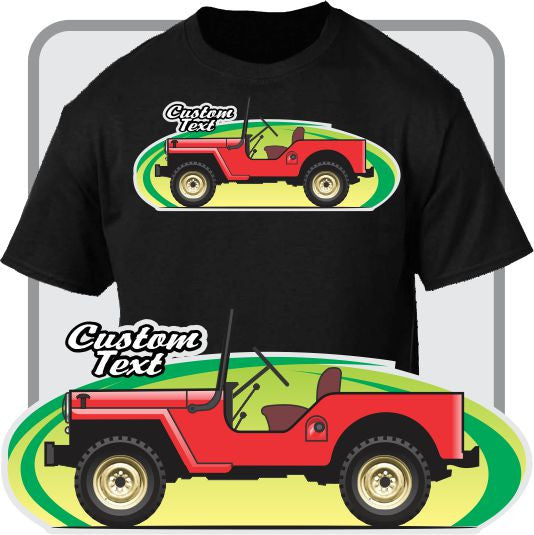 Custom Art T-Shirt for 45 46 47 48 49 50 51-53 Jeep Willys Overland CJ-2A CJ-3A