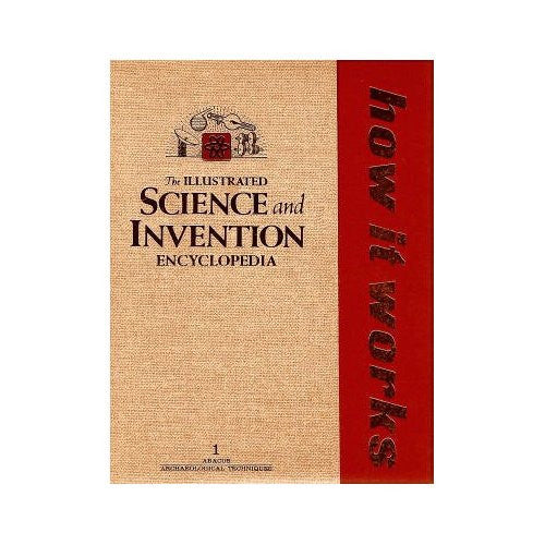 The Illustrated Science and Invention Encyclopedia - How It Works - Vol 4