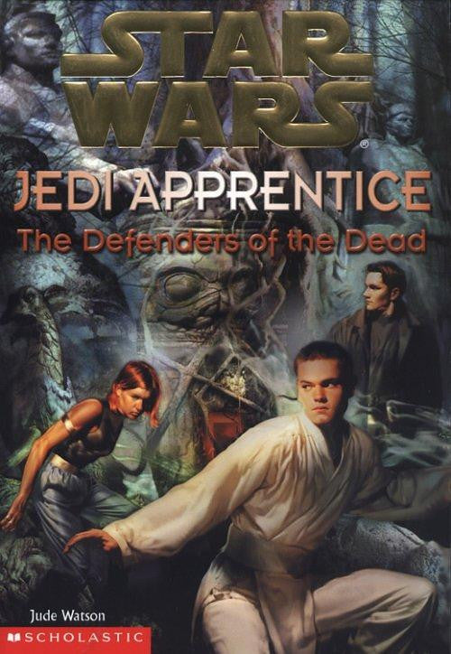 The Defenders of the Dead (Star Wars: Jedi Apprentice #5)