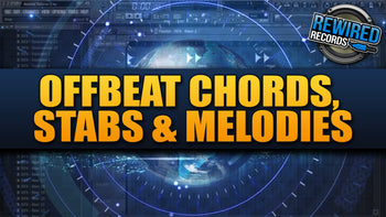 Offbeat Chords, Stabs & Melodies