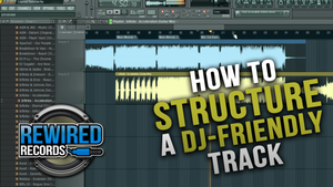 FL Studio Tutorial - How To Structure A DJ-Friendly Makina Track