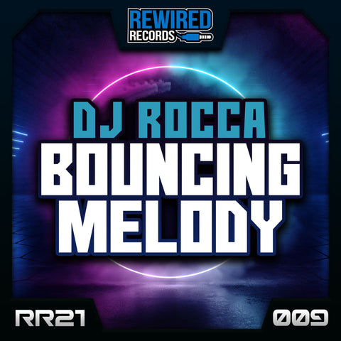 DJ Rocca - Bouncing Melody