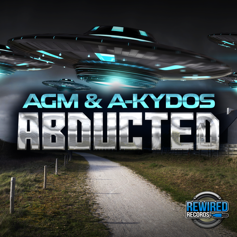 AGM & A-kydos - Abducted - Rewired Records