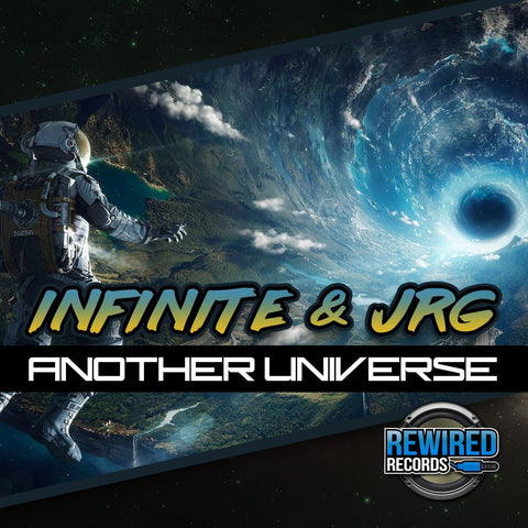 Infinite & JRG - Another Universe - Rewired Records