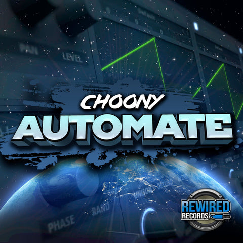 Choony - Automate - Rewired Records