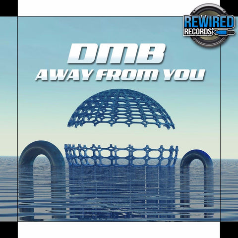DMB - Away From You - Rewired Records