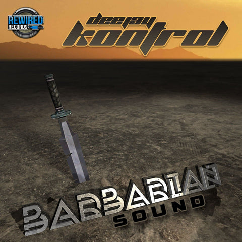 Kontrol - Barbarian Sound - Rewired Records