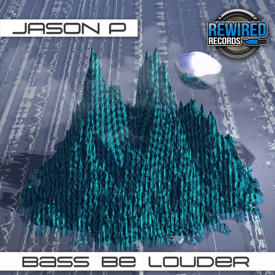 Jason P - Bass Be Louder