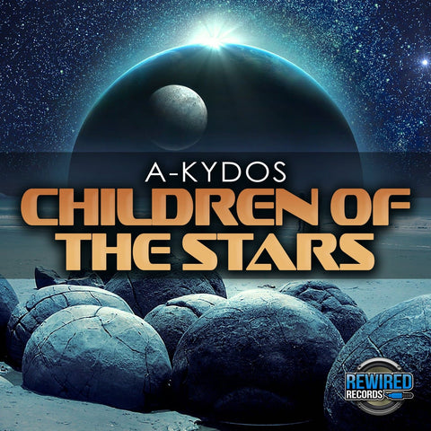 A-Kydos - Children Of The Stars - Rewired Records