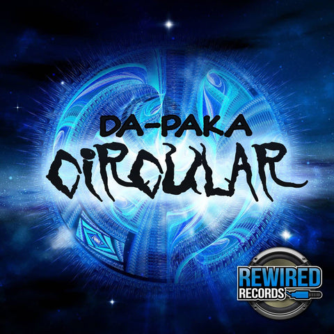 Da-Paka - Circular - Rewired Records
