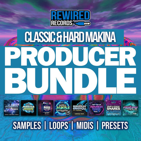 Classic & Hard Makina Producer Bundle - Rewired Records