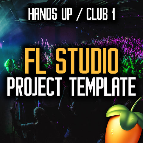 FL Studio Project - Hands Up / Club 1