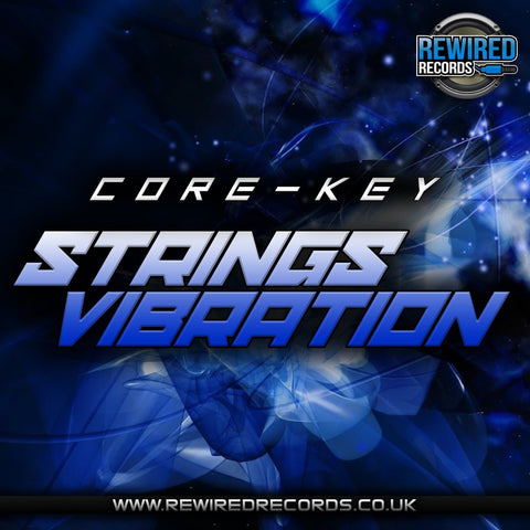 Core-Key - Strings Vibration - Rewired Records