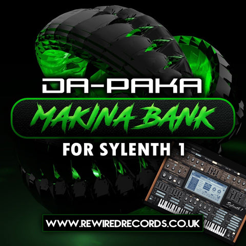 Da-Paka Makina Bank for Sylenth1 - Rewired Records
