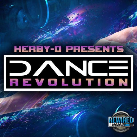 Herby-D - Dance Revolution - Rewired Records