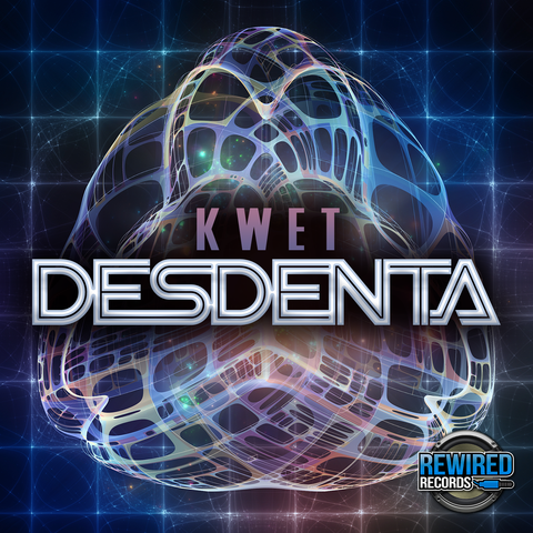 Kwet - Desdenta - Rewired Records