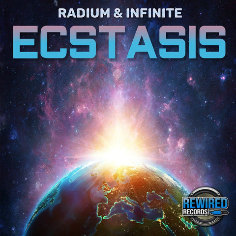 Radium & Infinite - Ecstasis - Rewired Records
