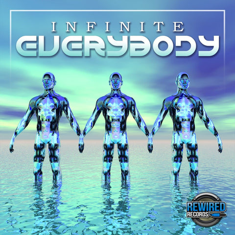 Infinite - Everybody - Rewired Records