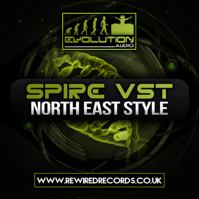 Evolution Audio - North East Style Vol 1 (Spire VST Presets) - Rewired Records