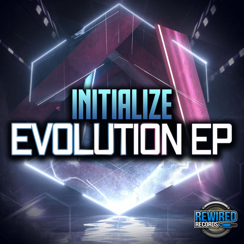 Initialize - Evolution EP - Rewired Records