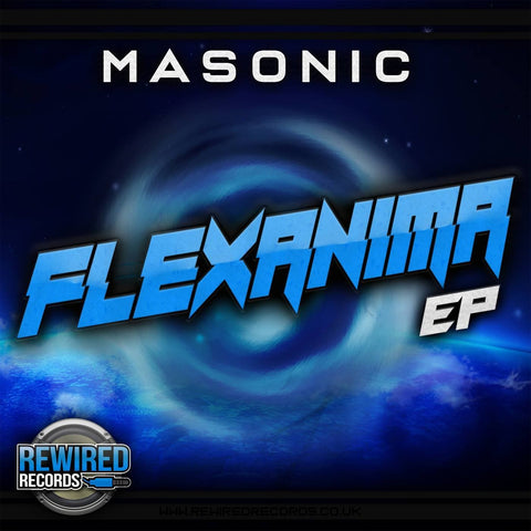 Masonic - Flexanima EP - Rewired Records
