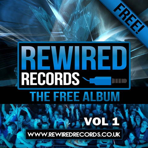 Rewired Records - The Free Album Vol 1 - Rewired Records