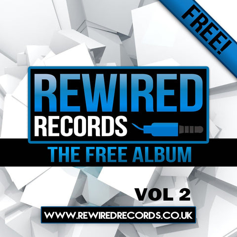 Rewired Records - The Free Album Vol 2 - Rewired Records