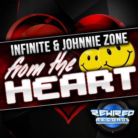 Infinite & Johnnie Zone - From The Heart - Rewired Records