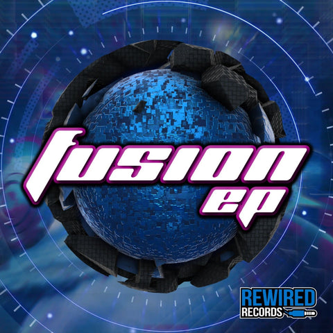 Fusion EP - Rewired Records