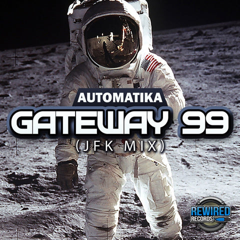 Automatika - Gateway 99 (JFK Mix) - Rewired Records