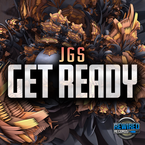 JGS - Get Ready - Rewired Records