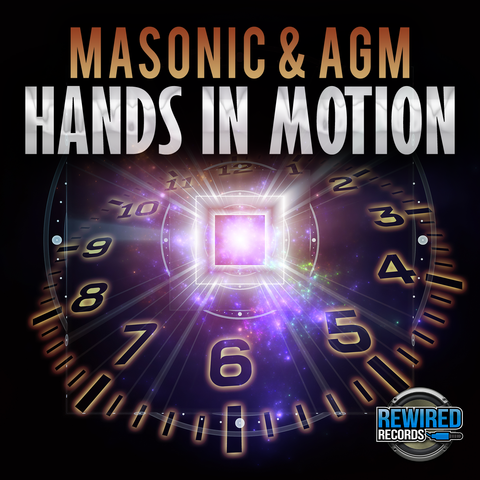 Masonic & AGM - Hands In Motion - Rewired Records