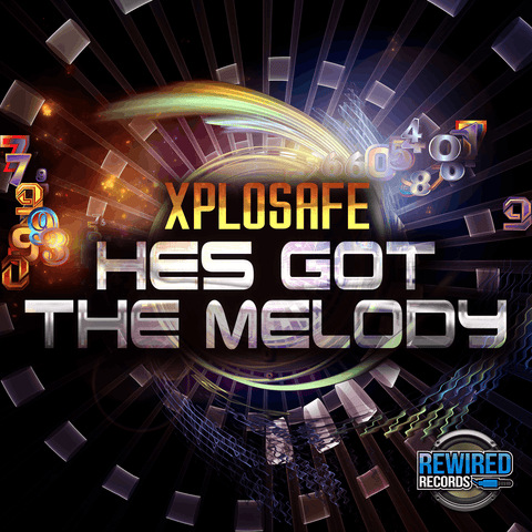 Xplosafe - Hes Got The Melody - Rewired Records