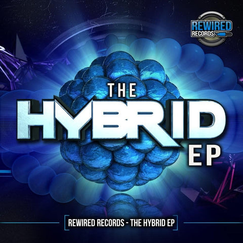 "The Hybrid EP (12"" Vinyl) - Rewired Records"